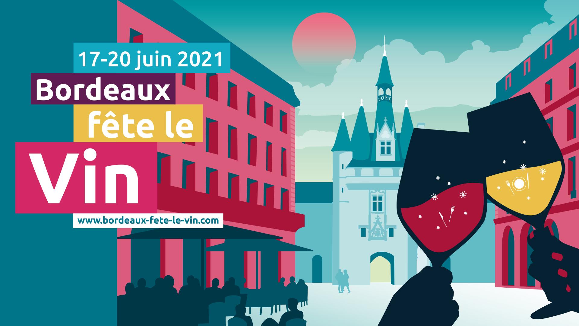 Bordeaux fête le vin en Juin 2021 dans une version inédite