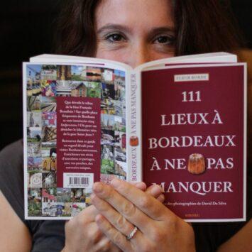 111 lieux à Bordeaux à ne pas manquer – nouveau guide